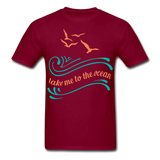 Take Me to the Ocean - Unisex - burgundy
