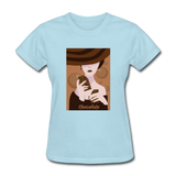 A Chocolate Eating Classy Lady - Women's - powder blue
