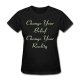 Change Your Belief - Women's - black