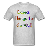 Expect Things - Unisex - heather gray