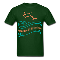 Take Me to the Ocean - Unisex - forest green