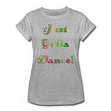 Just Gotta Danse #6 - Women's Relaxed Tee - heather gray