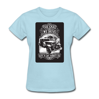 The Cars We Drive - Women's - powder blue
