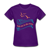 Take Me to the Ocean - 3 - Women's - purple
