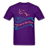 Take Me to the Ocean - Unisex - purple