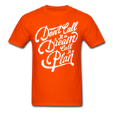 Don't Call it a Dream - Men's - orange