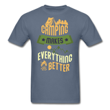 Camping Makes Everything - Unisex - denim
