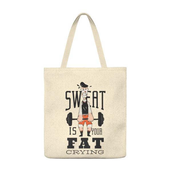 Sweat Fat Crying - Tote