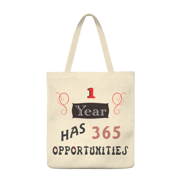 1 Year Has 365 Opportunities - Large Tote
