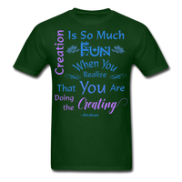 Creation is So Much Fun - Unisex - forest green