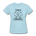 Love Bichon Frise - powder blue