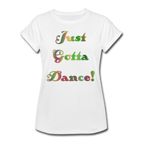 Just Gotta Danse #6 - Women's Relaxed Tee - white