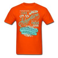 I'd Rather Die on an Adventure - Men's - orange