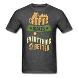 Camping Makes Everything - Unisex - heather black