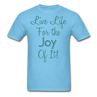 Life Life Joy - Unisex - aquatic blue