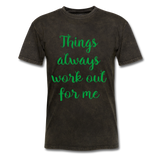Things Always Work Out For Me - Men's Tee - mineral black