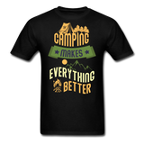 Camping Makes Everything - Unisex - black