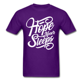 Hope Never Sleep - purple