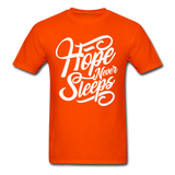 Hope Never Sleep - orange