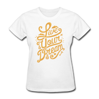 Live Your Dream - Women's - white