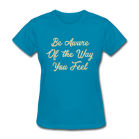 Be Aware - Women's - turquoise