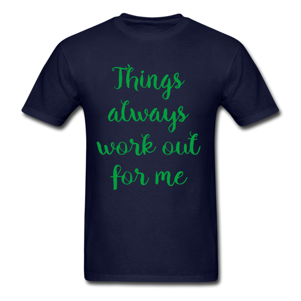 Things Always Work Out For Me - Men's Tee - navy