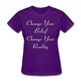 Change Your Belief - Women's - purple