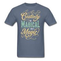 Creativity is Magical not Magic - Men's - denim