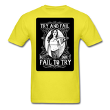 Try and Fail - Unisex - yellow