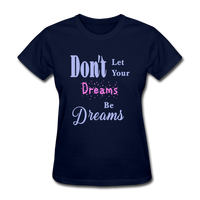 Don't Let Your Dreams Be Dreams - navy