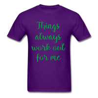 Things Always Work Out For Me - Men's Tee - purple