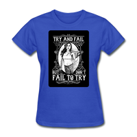 Try and Fail - Women's - royal blue