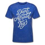 Don't Be Afraid to Try - Men's - mineral royal