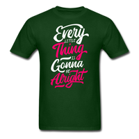 Every Little Thing is Gonna Be Alright - Men's - forest green