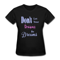 Don't Let Your Dreams Be Dreams - black