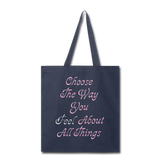 Choose the Way You Feel - Tote - navy