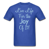 Live Life Joy - #2 - Unisex - royal blue