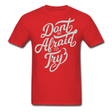 Don't Be Afraid to Try - Men's - red