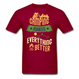 Camping Makes Everything - Unisex - dark red