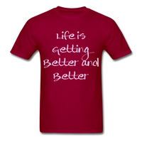 Life is Getting - Unisex - dark red