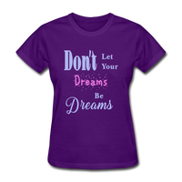 Don't Let Your Dreams Be Dreams - purple