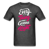 Every Little Thing is Gonna Be Alright - Men's - heather black