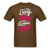 Every Little Thing is Gonna Be Alright - Men's - brown