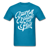 Don't Call it a Dream - Men's - turquoise