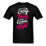 Every Little Thing is Gonna Be Alright - Men's - black