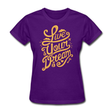 Live Your Dream - Women's - purple