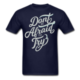 Don't Be Afraid to Try - Men's - navy