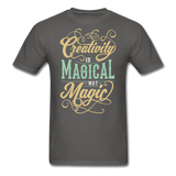 Creativity is Magical not Magic - Men's - charcoal