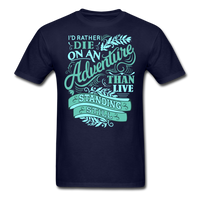I'd Rather Die on an Adventure - Men's - navy