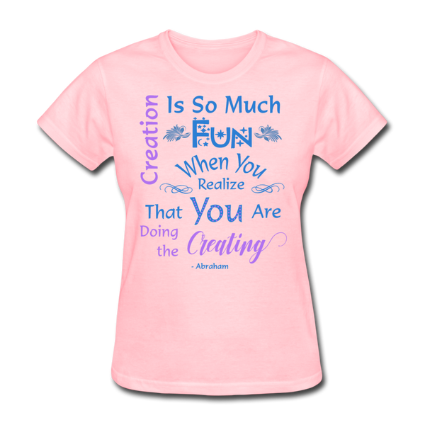 Creation is So Much Fun - Women's - pink